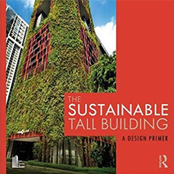 Latest Publication: The Sustainable Tall Building
